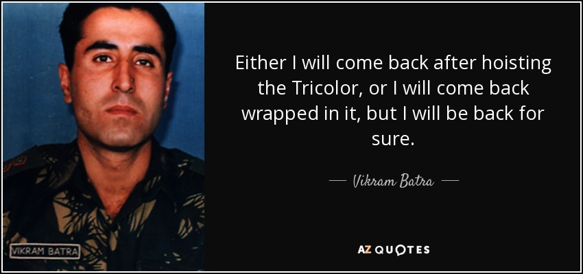 Vikram Vatra Indian Army Quotes