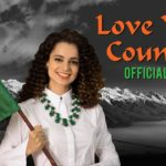 Kangana Ranaut Love your country