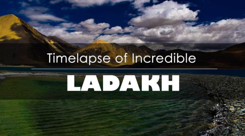 Time-Lapse Ladakh