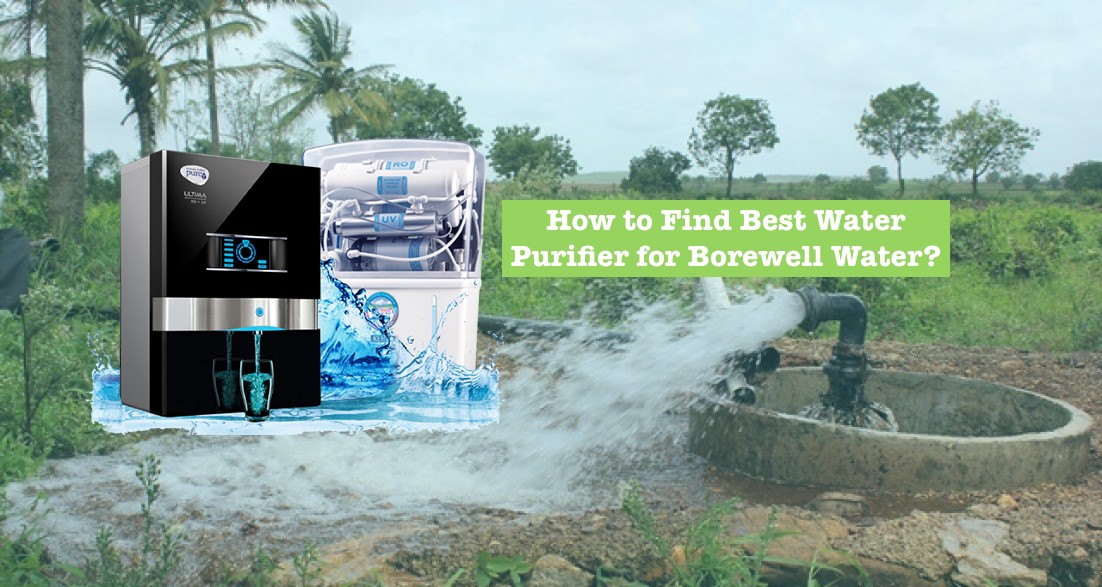 How to Find best water purifier for borewell water supply in India