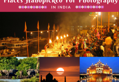 10 Places Handpicked For Photography in India