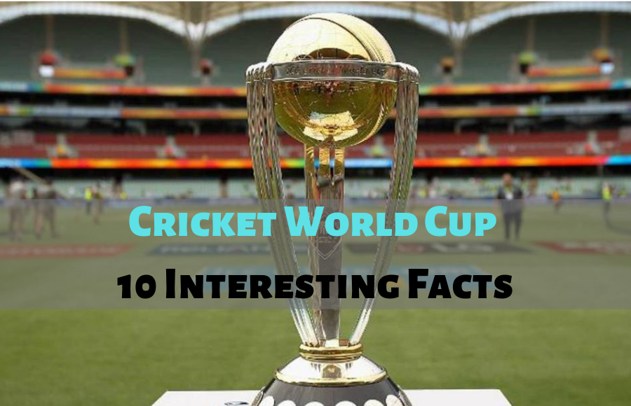 Cricket World Cup Interesting Facts
