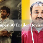 Super 30 trailer review
