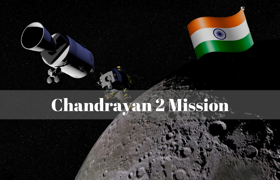 8 Interesting Facts about Chandrayaan 2 – India's Second Date with the Moon