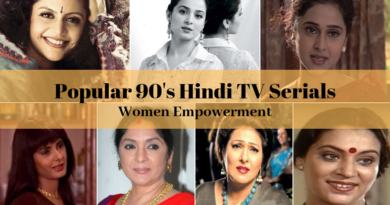 90's Most Popular 7 Hindi TV Serials which Shows Women Empowerment