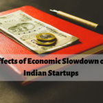 Effects of Economic Slowdown on Indian Startup ecosystem