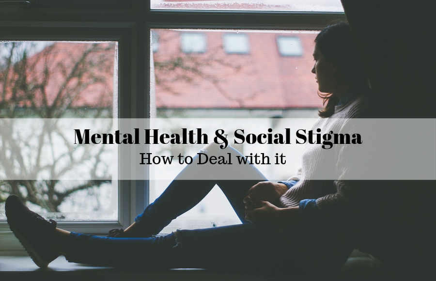 Mental Health and Social Stigma: Why You Must Seek the Help You Need