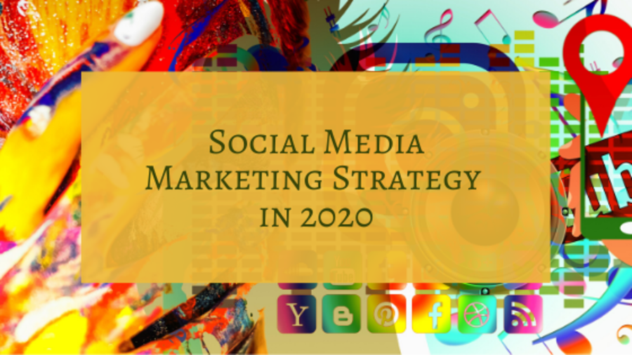 5 Ways to Upgrade Your Social Media Marketing Strategy in 2020