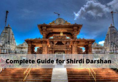 Complete Guide for Shirdi Sai Baba Darshan