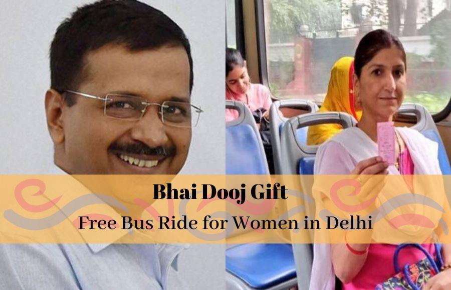 Delhi Women's on Bhai Kejriwal's Free Bus Ride Gift on Bhai Dooj
