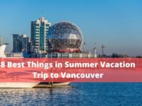 Summer Vacation in Vancouver