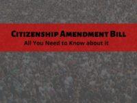 Citizenship Amendment Bill 2019 or CAB