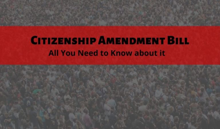 Citizenship Amendment Bill: All You Need to Know about CAB
