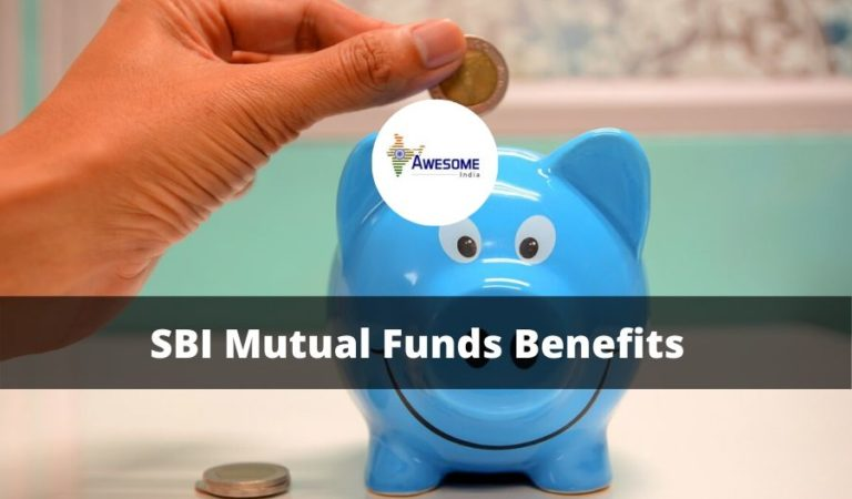 How You can Invest in SBI Mutual Funds and Reap its Benefits