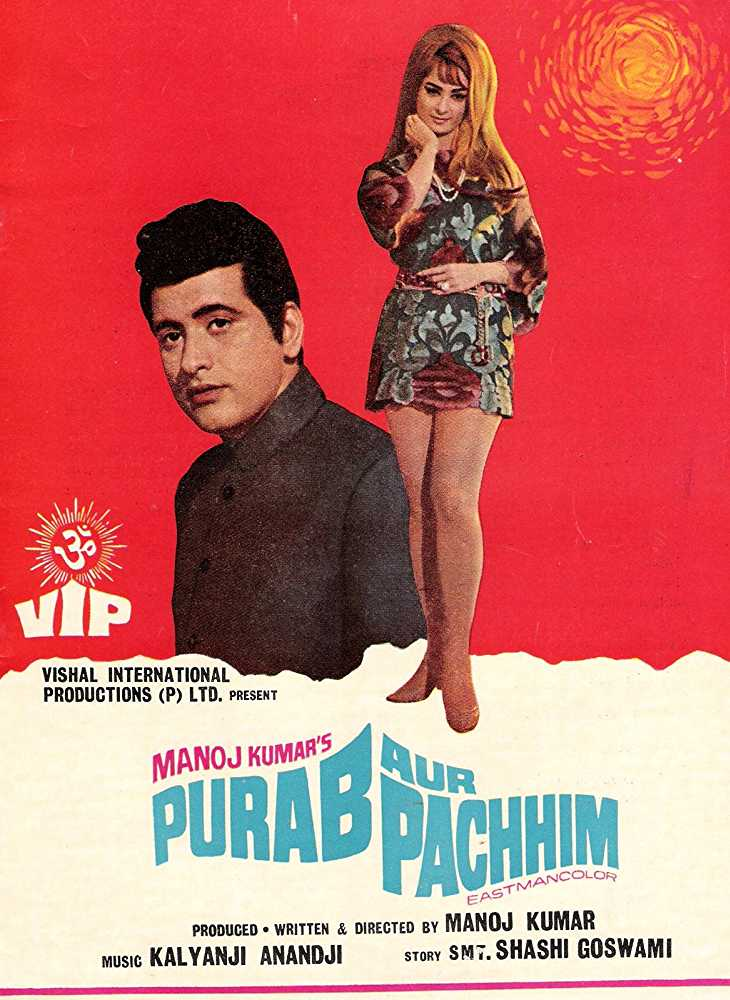 Purab Aur Paschim Best Patriotic Movies Bollywood