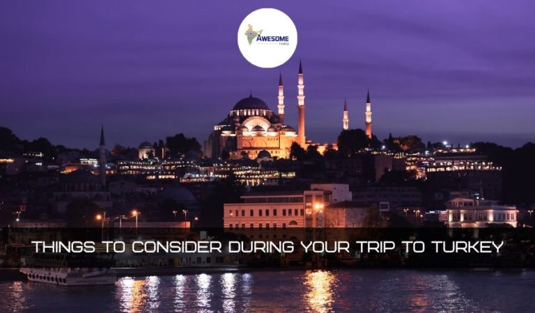 Things to keep in Mind when Planning a Trip to Turkey