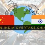 Can India Overtakes China