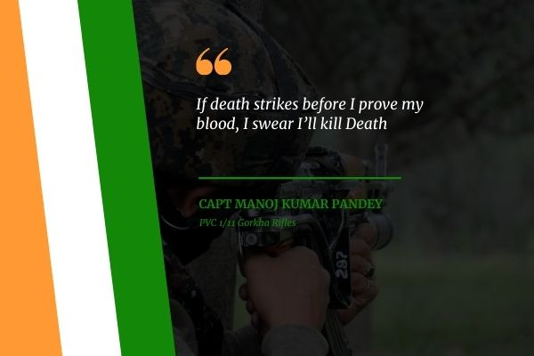 Capt Manoj Sharma Army Quotes