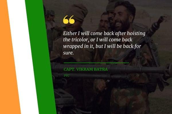 Capt. Vikram Batra Indian Army Quotes