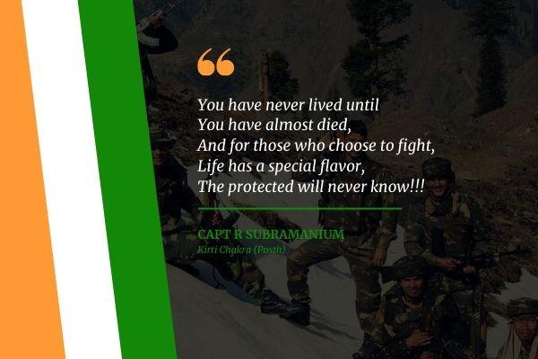 Capt. R Subramanium Indian Army Quotes
