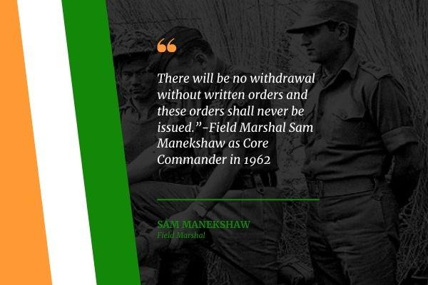 Sam Manekshaw quotes