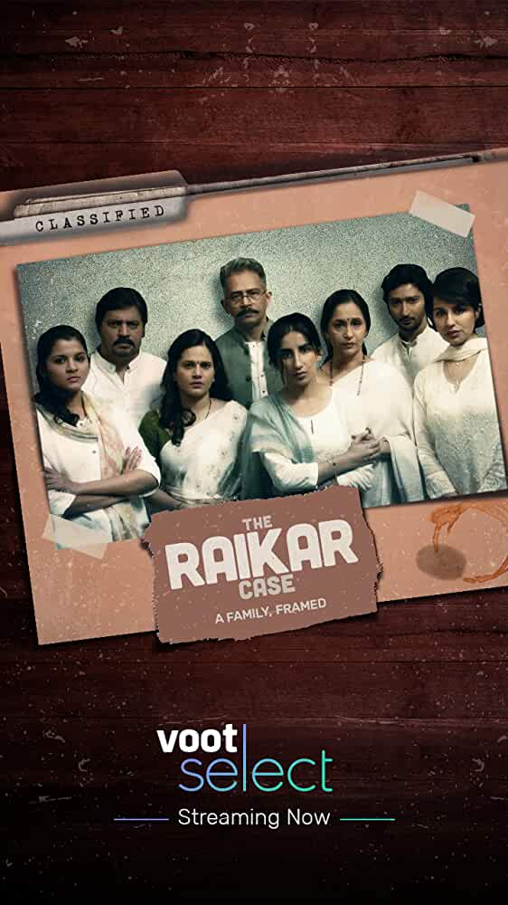 The Raikar Case: A Family, Framed