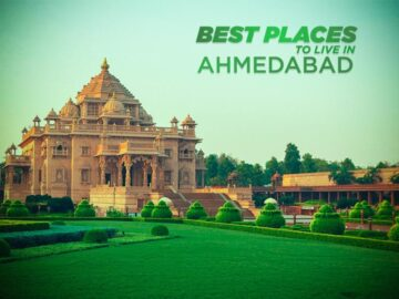 Best Places to live in Ahmedabad
