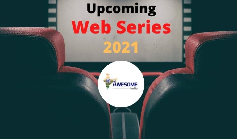 Best Upcoming Web Series 2021 You Just Can't Miss