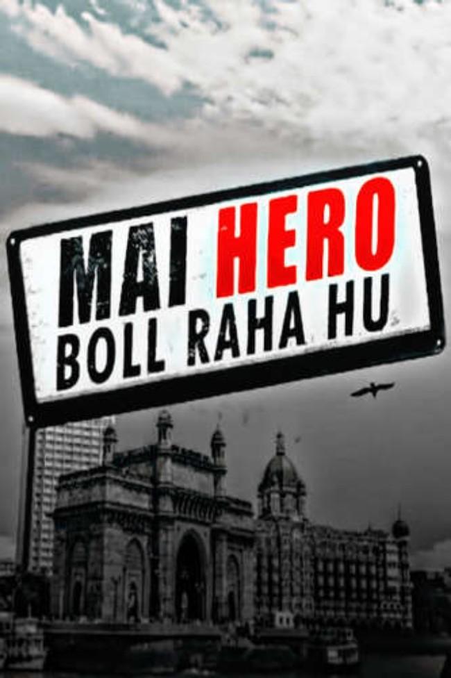 Mai Hero Bol Raha Hu